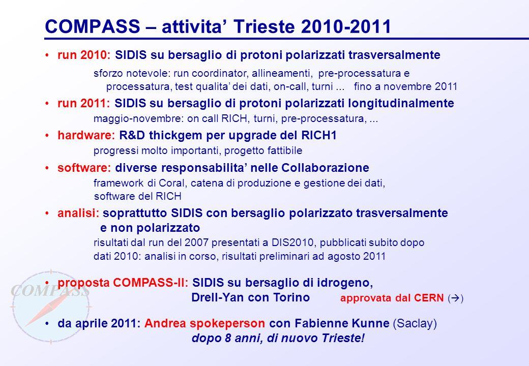 COMPASS – attivita' Trieste 2010-2011