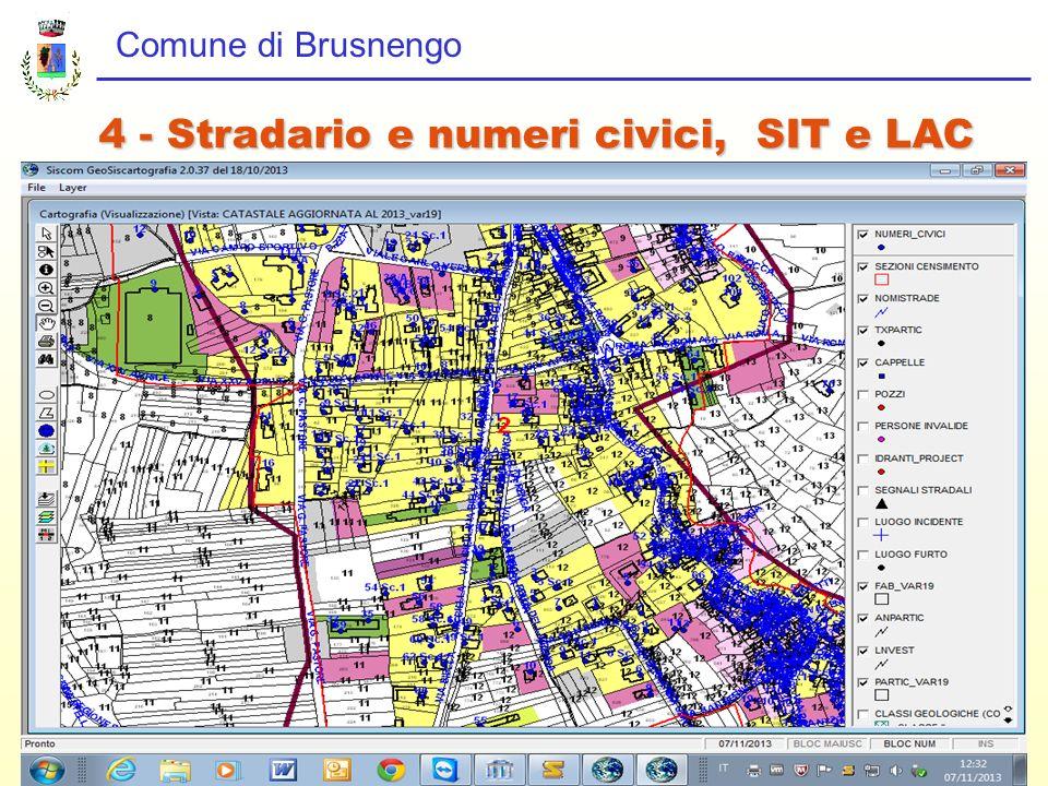 4 - Stradario e numeri civici, SIT e LAC