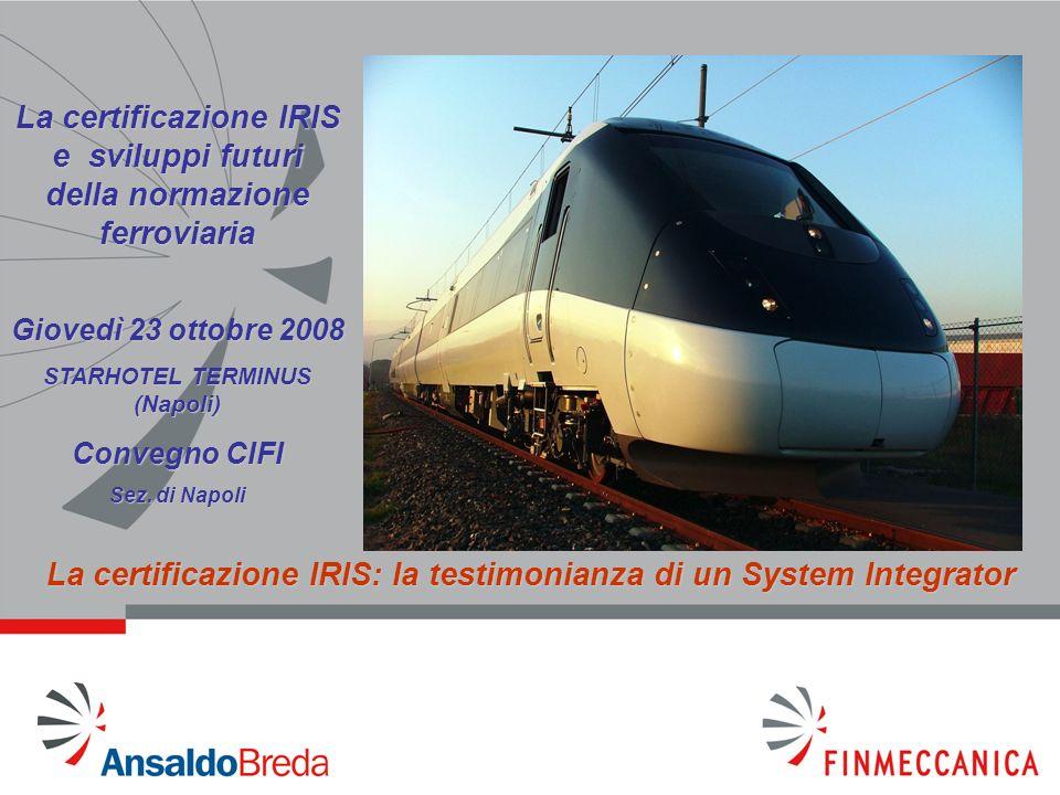 La certificazione IRIS e sviluppi futuri della normazione ferroviaria