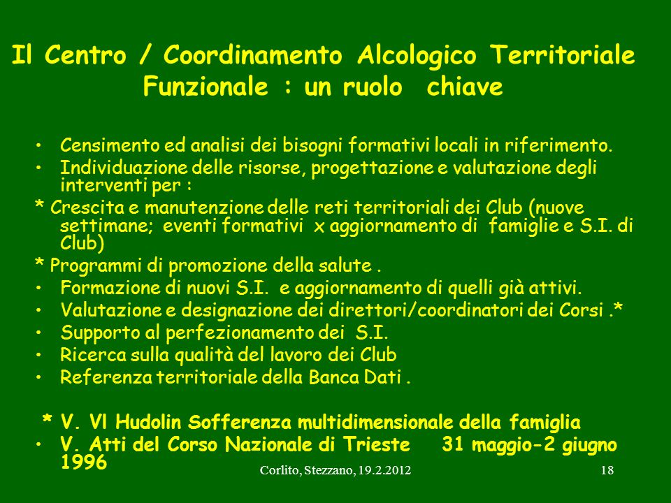 Il Centro / Coordinamento Alcologico Territoriale Funzionale : un ruolo chiave