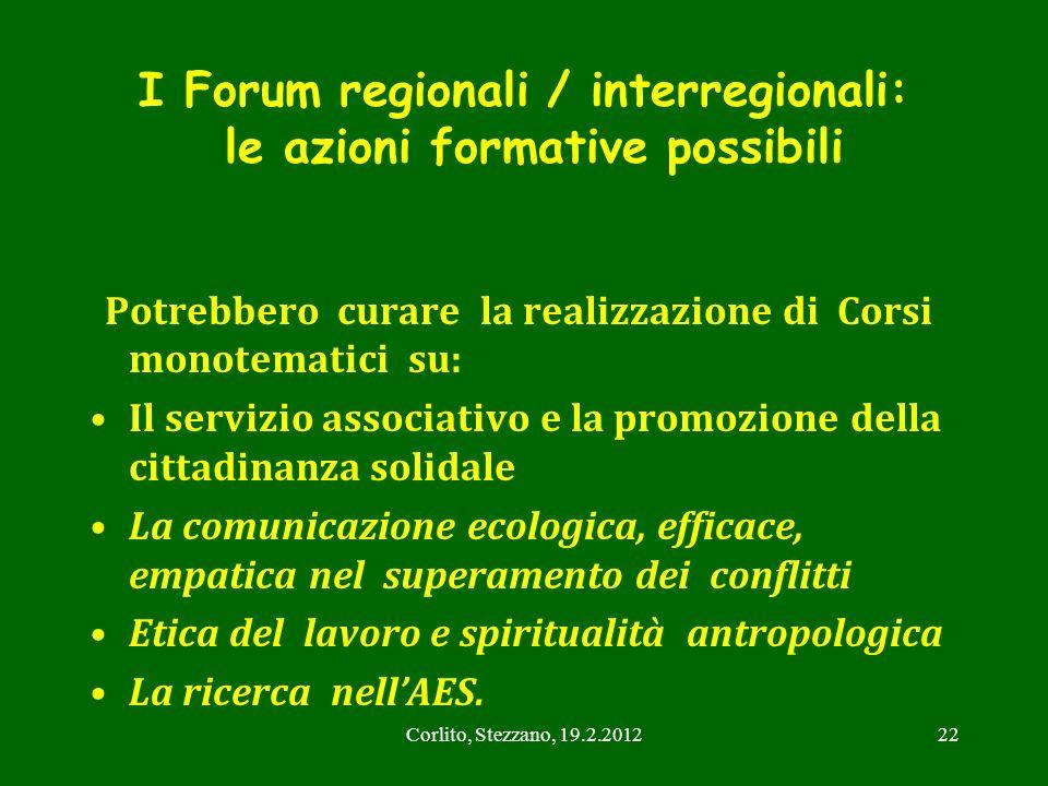 I Forum regionali / interregionali: le azioni formative possibili
