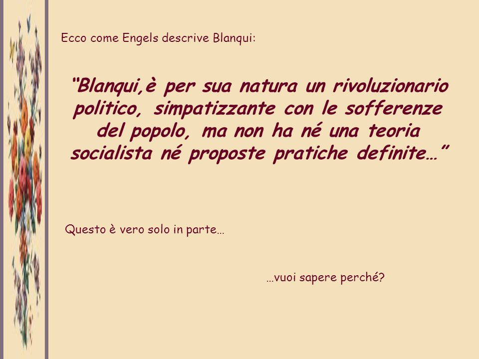 Ecco come Engels descrive Blanqui: