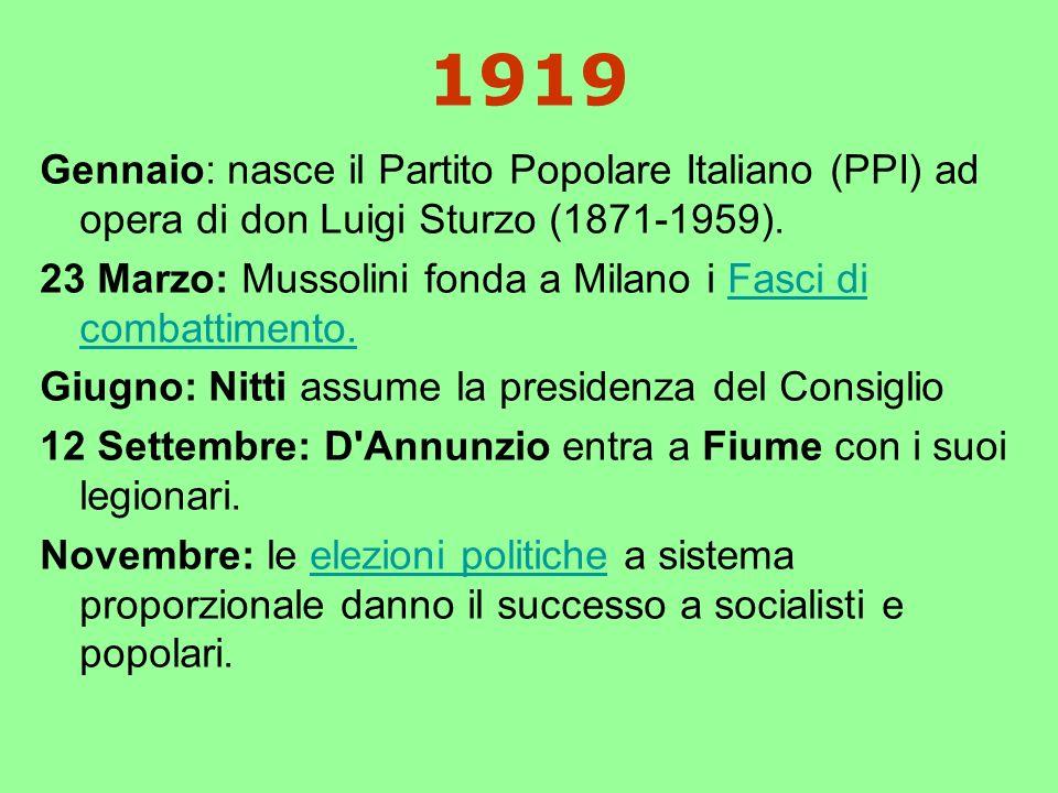 1919 Gennaio: nasce il Partito Popolare Italiano (PPI) ad opera di don Luigi Sturzo (1871-1959).