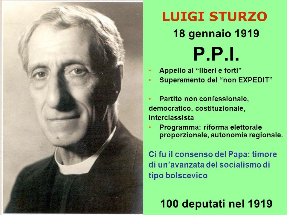 P.P.I. LUIGI STURZO 18 gennaio 1919 100 deputati nel 1919