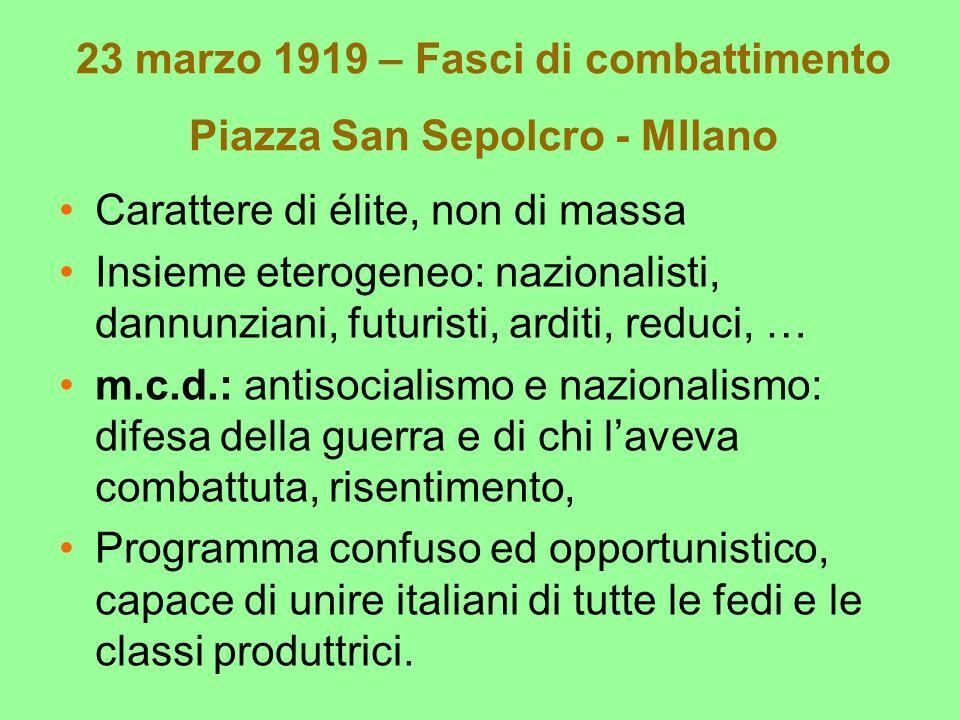 23 marzo 1919 – Fasci di combattimento Piazza San Sepolcro - MIlano