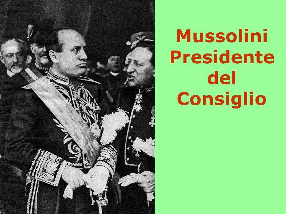 Mussolini Presidente del Consiglio