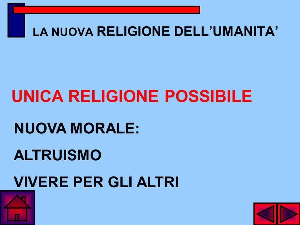 LA NUOVA RELIGIONE DELL'UMANITA'