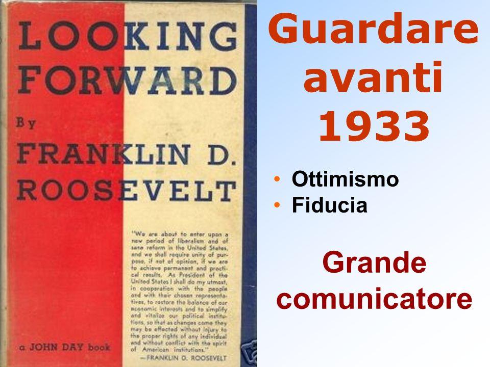 Guardare avanti 1933 Ottimismo Fiducia Grande comunicatore