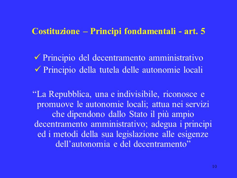 Costituzione – Principi fondamentali - art. 5