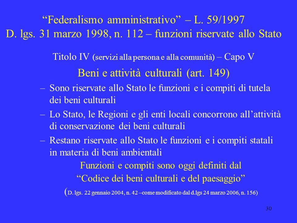 Beni e attività culturali (art. 149)