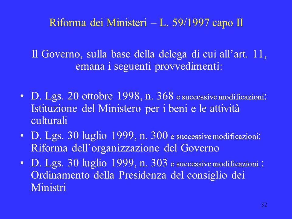 Riforma dei Ministeri – L. 59/1997 capo II