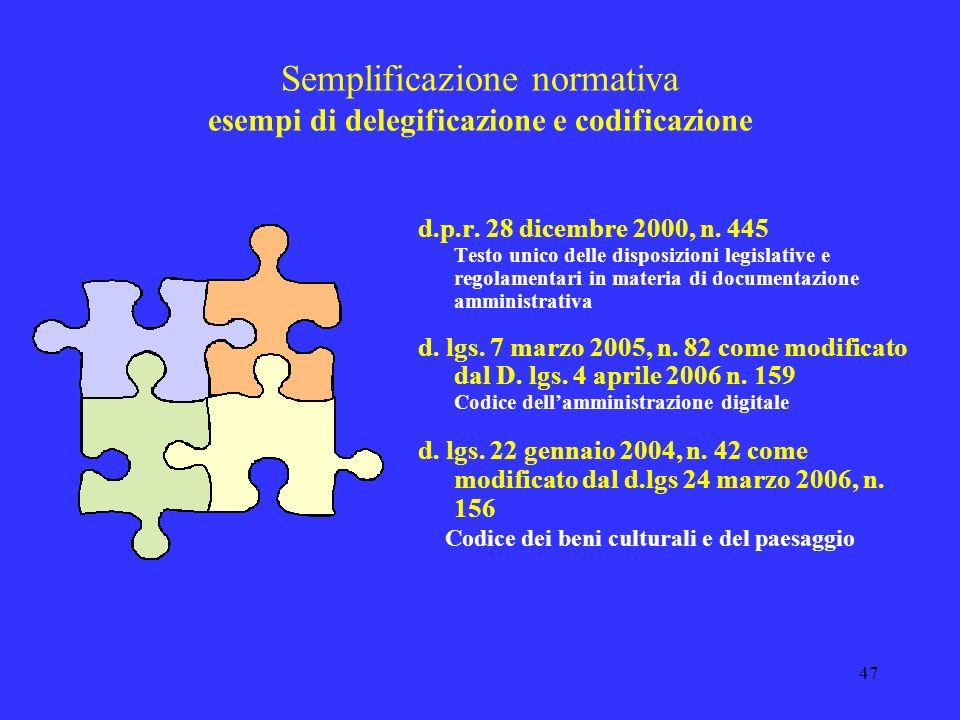 Semplificazione normativa esempi di delegificazione e codificazione