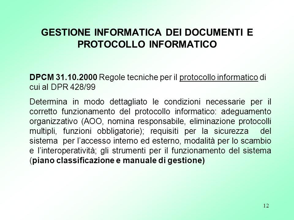GESTIONE INFORMATICA DEI DOCUMENTI E PROTOCOLLO INFORMATICO