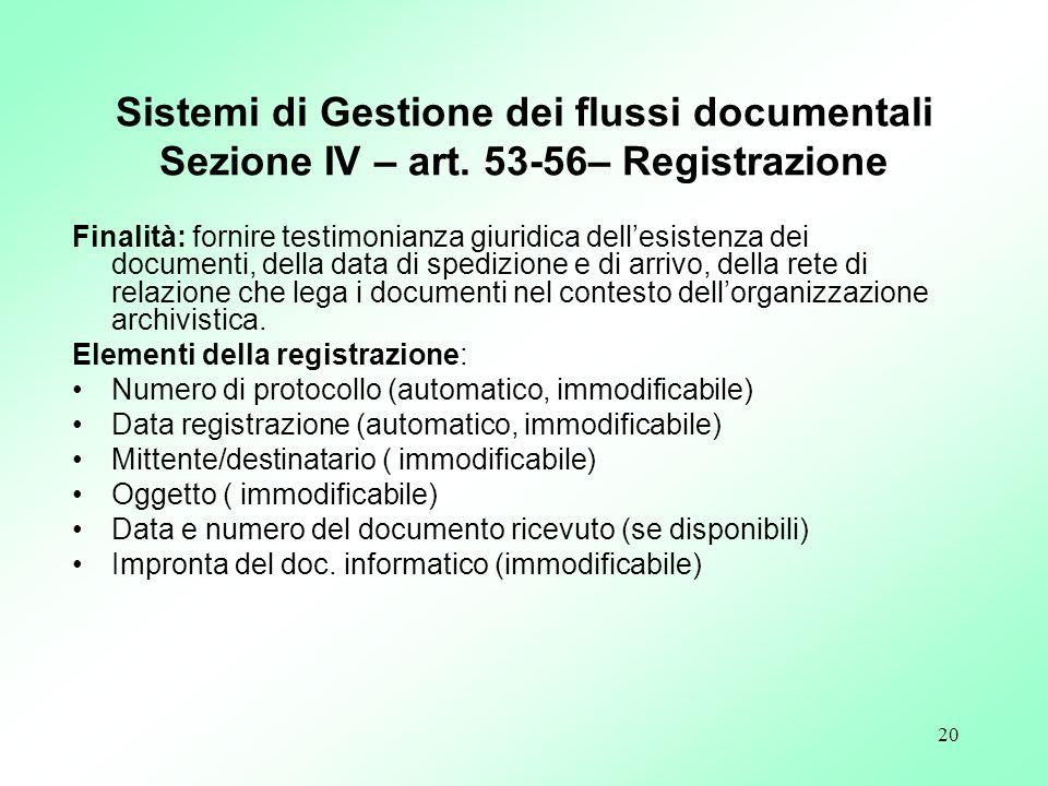 Sistemi di Gestione dei flussi documentali Sezione IV – art