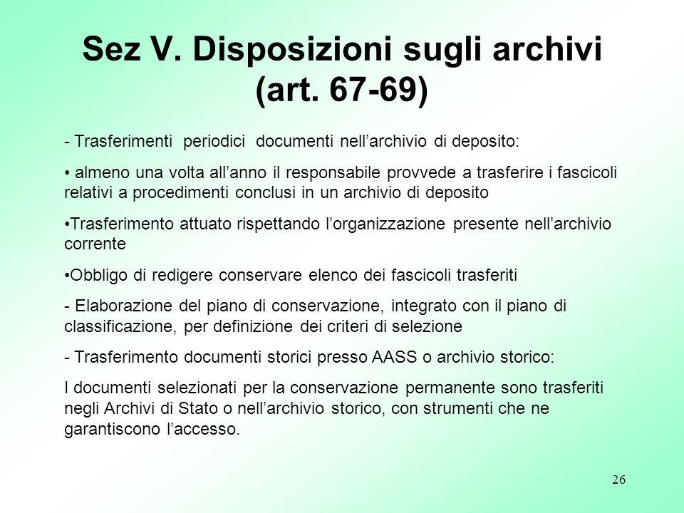 Sez V. Disposizioni sugli archivi (art. 67-69)