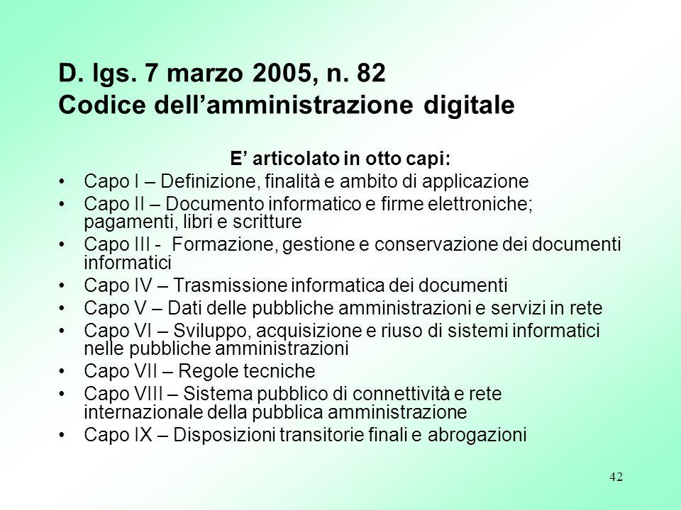D. lgs. 7 marzo 2005, n. 82 Codice dell'amministrazione digitale