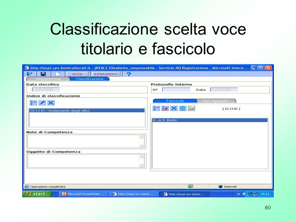 Classificazione scelta voce titolario e fascicolo