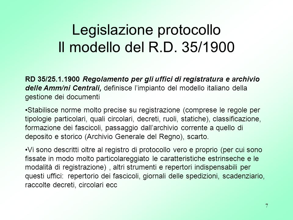 Legislazione protocollo Il modello del R.D. 35/1900