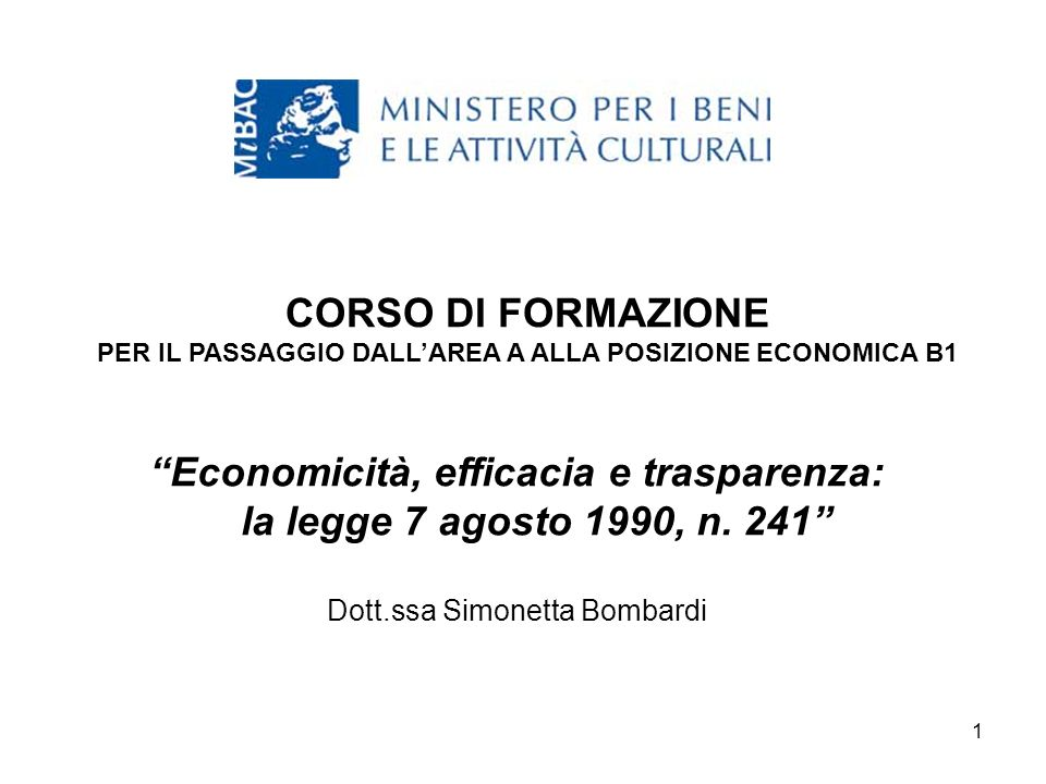 Economicità, efficacia e trasparenza: la legge 7 agosto 1990, n. 241