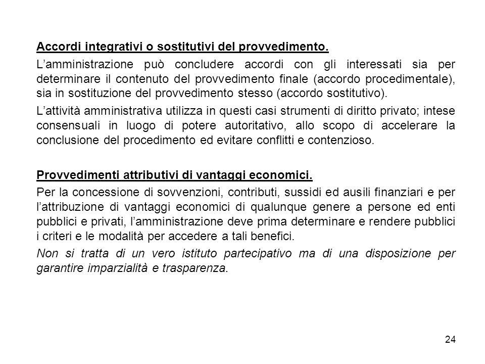 Accordi integrativi o sostitutivi del provvedimento.