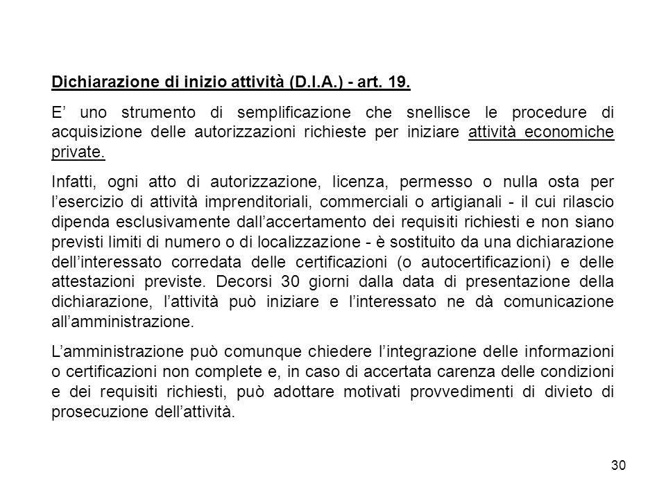 Dichiarazione di inizio attività (D.I.A.) - art. 19.