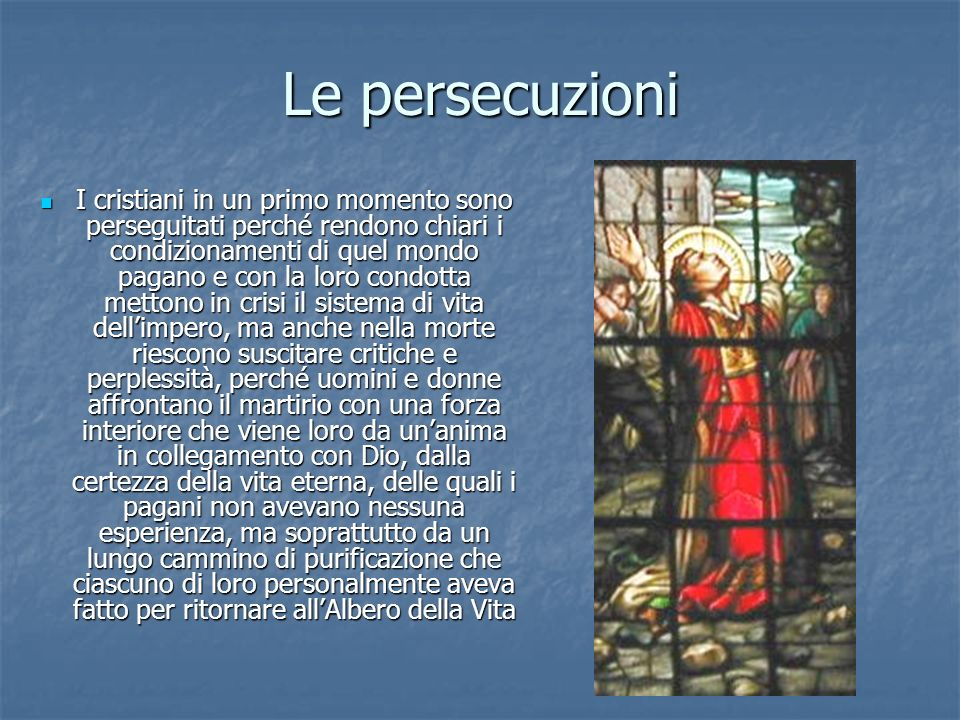 Le persecuzioni