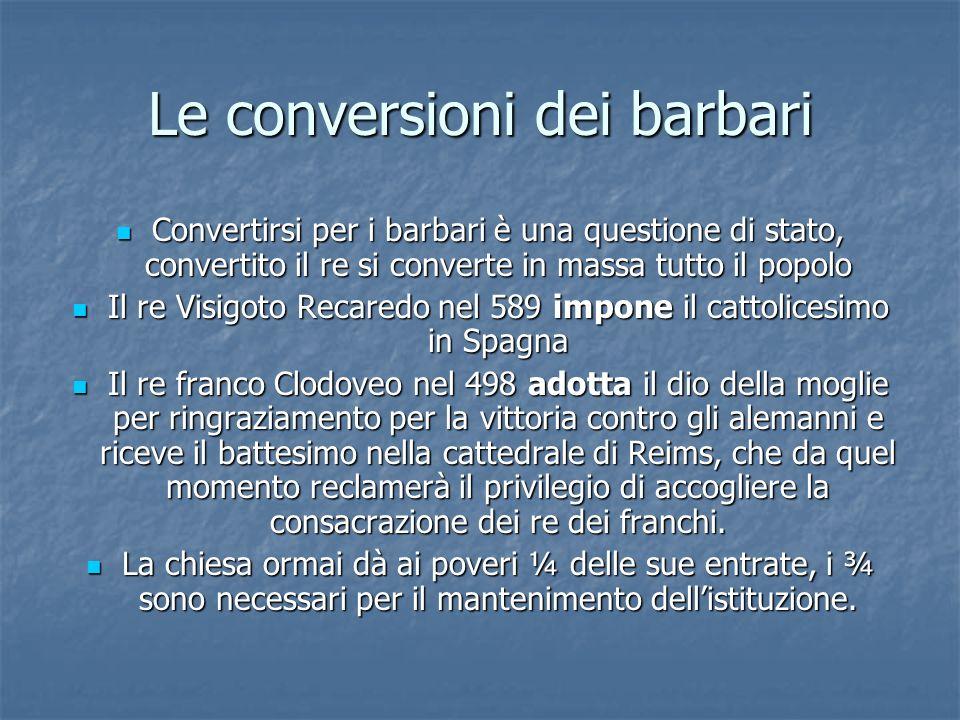 Le conversioni dei barbari