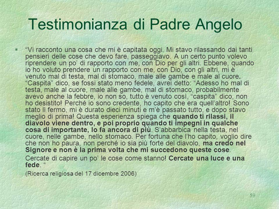 Testimonianza di Padre Angelo