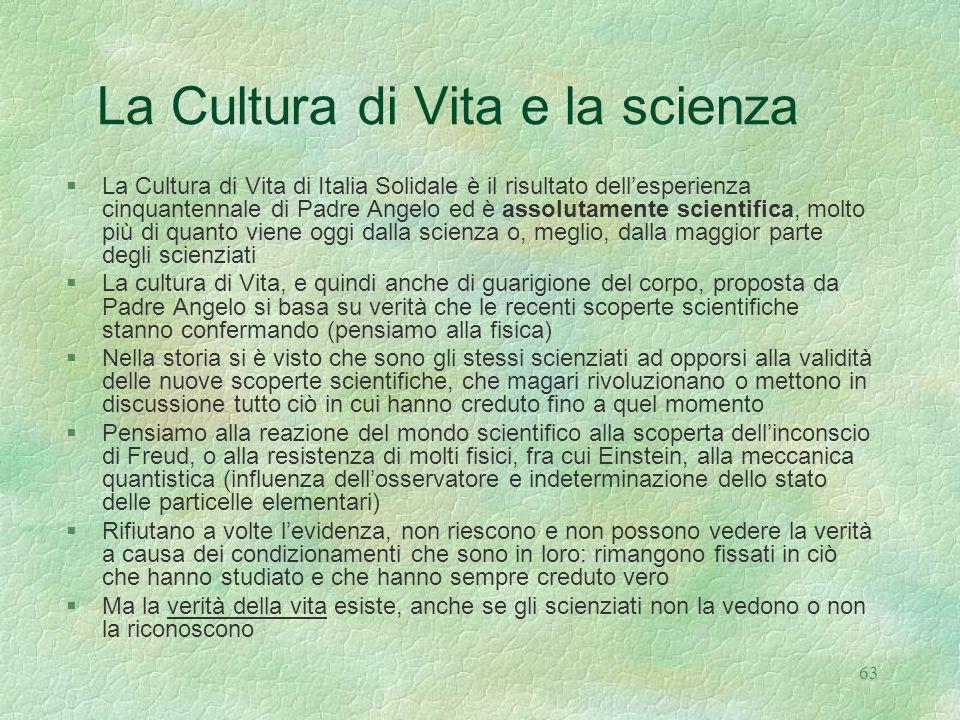 La Cultura di Vita e la scienza