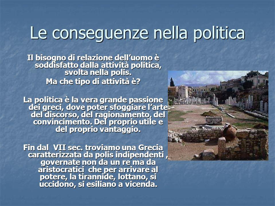 Le conseguenze nella politica