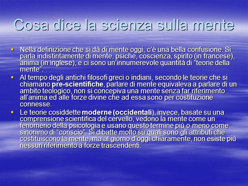 Cosa dice la scienza sulla mente
