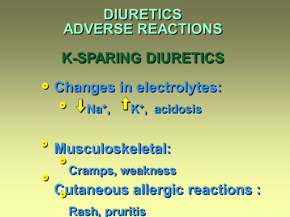 DIURETICS ADVERSE REACTIONS