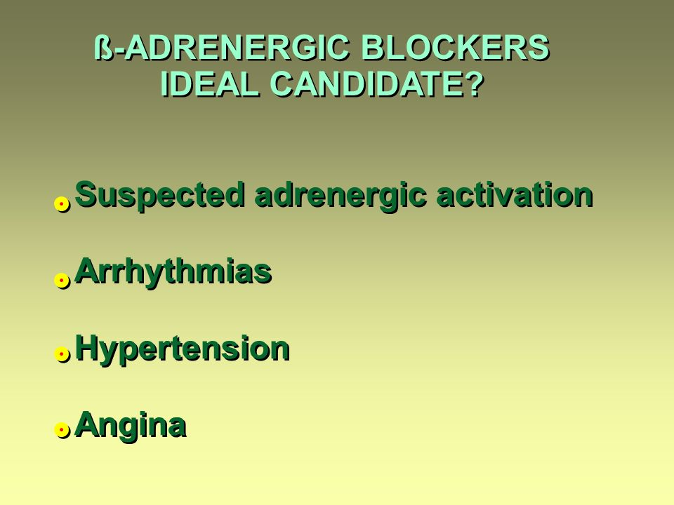 ß-ADRENERGIC BLOCKERS