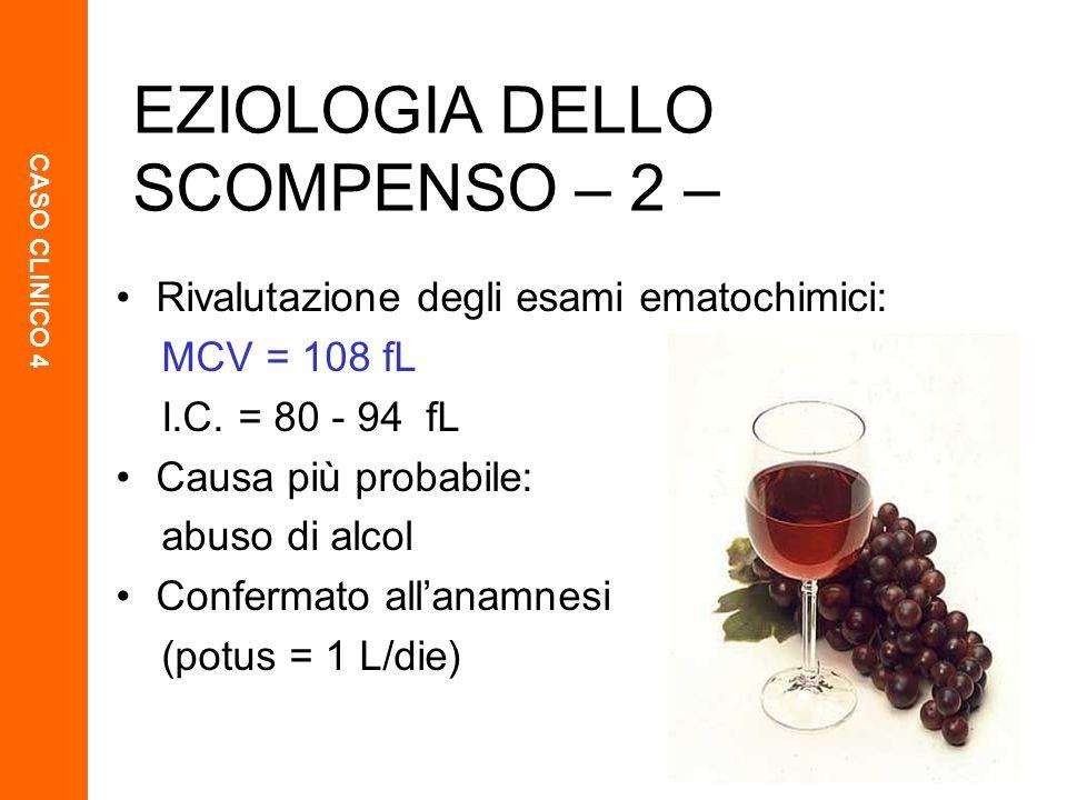 EZIOLOGIA DELLO SCOMPENSO – 2 –
