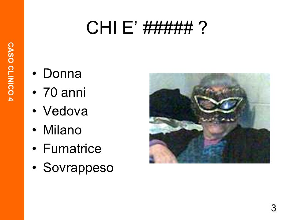 CHI E' ##### Donna 70 anni Vedova Milano Fumatrice Sovrappeso