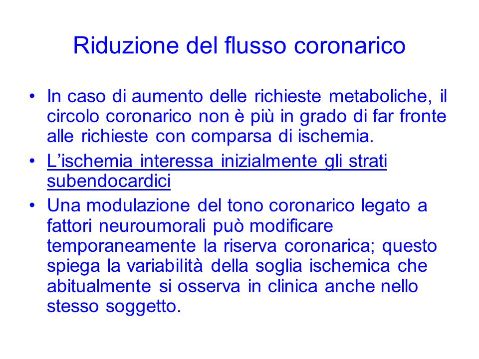 Riduzione del flusso coronarico