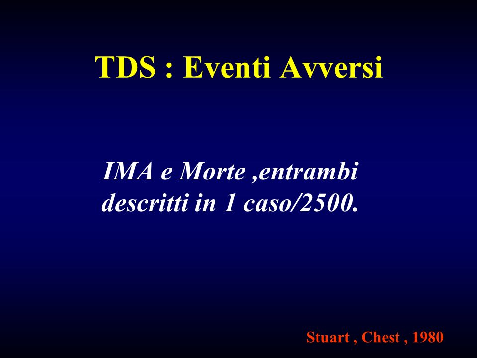 IMA e Morte ,entrambi descritti in 1 caso/2500.