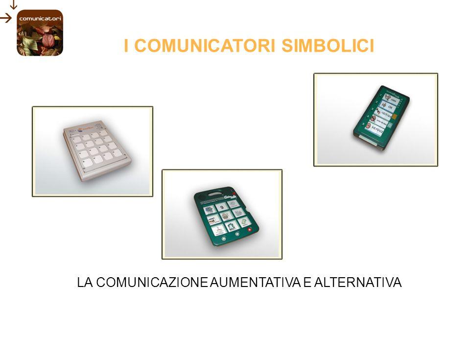 I COMUNICATORI SIMBOLICI