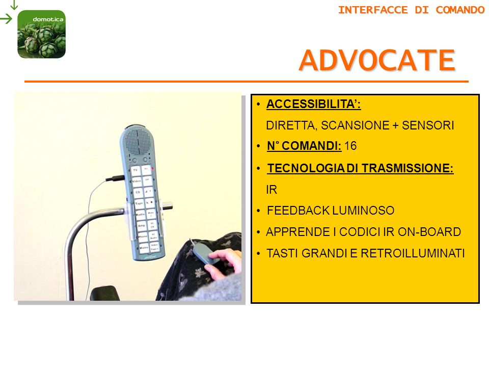 ADVOCATE INTERFACCE DI COMANDO ACCESSIBILITA':