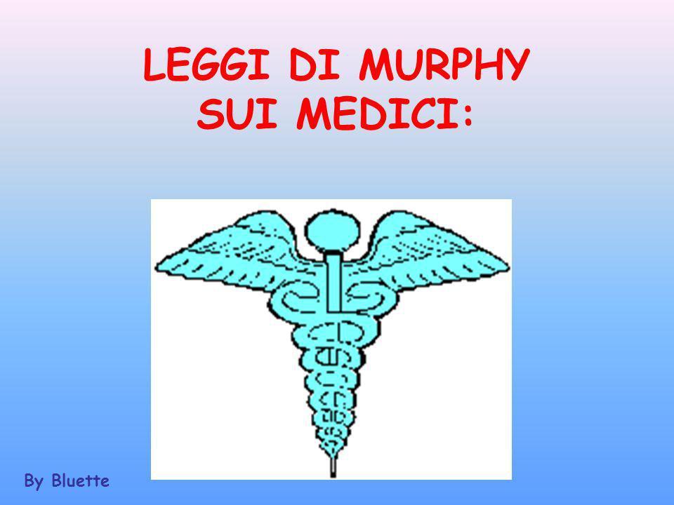 LEGGI DI MURPHY SUI MEDICI: