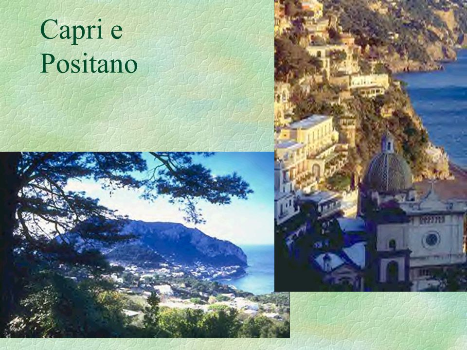 Capri e Positano