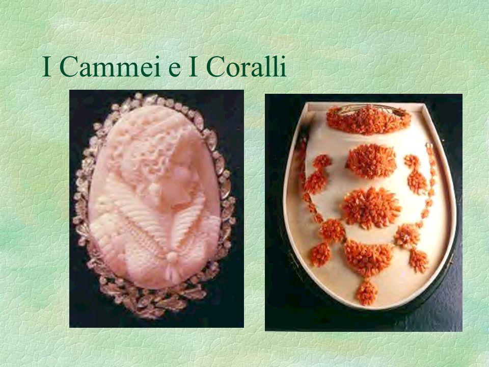 I Cammei e I Coralli