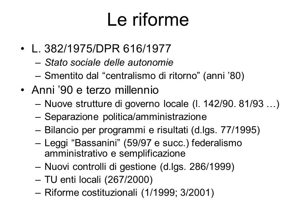 Le riforme L. 382/1975/DPR 616/1977 Anni '90 e terzo millennio