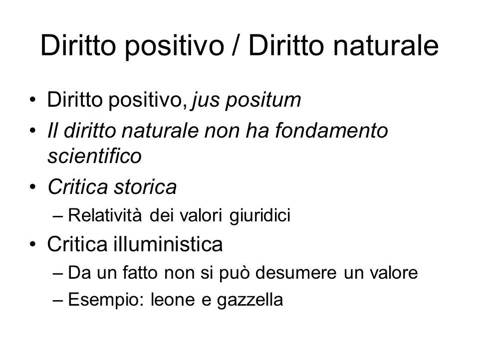 Diritto positivo / Diritto naturale