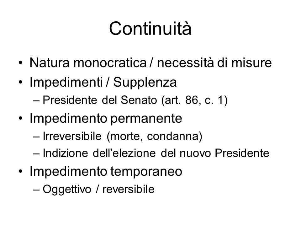Continuità Natura monocratica / necessità di misure