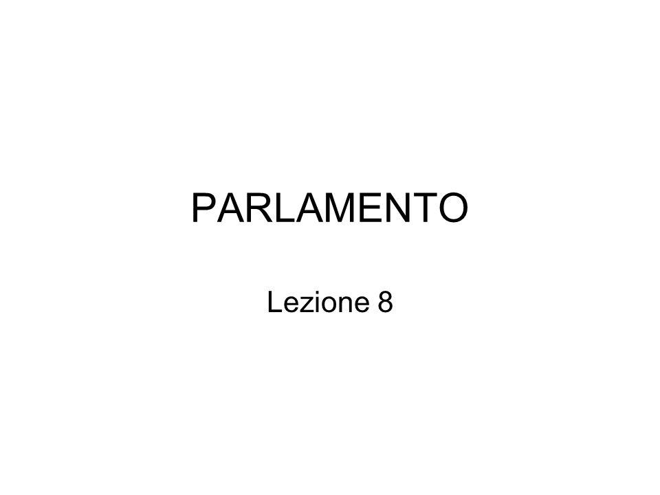 PARLAMENTO Lezione 8