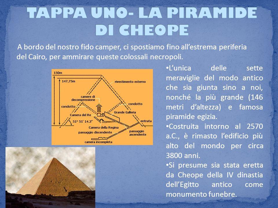 TAPPA UNO- LA PIRAMIDE DI CHEOPE