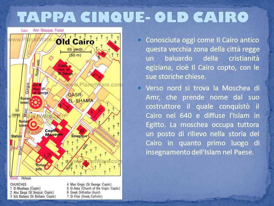 TAPPA CINQUE- OLD CAIRO