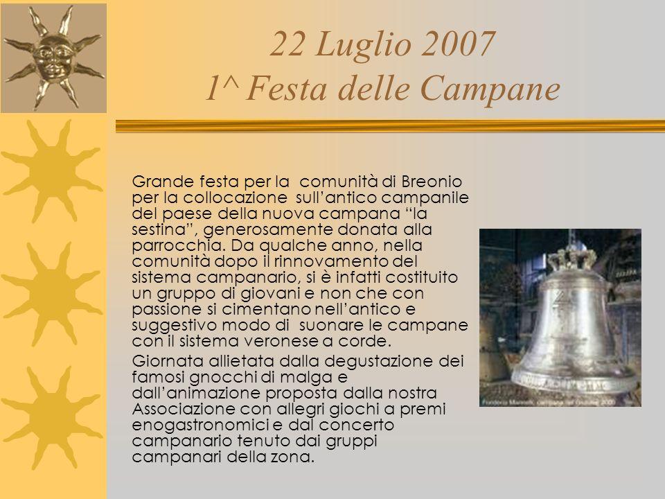 22 Luglio 2007 1^ Festa delle Campane