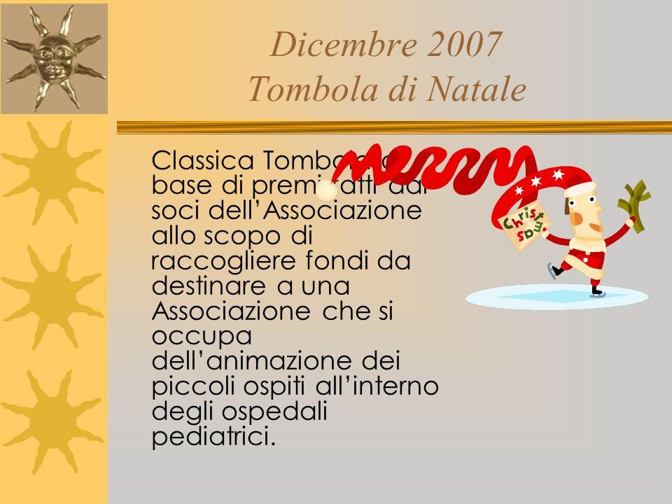 Dicembre 2007 Tombola di Natale